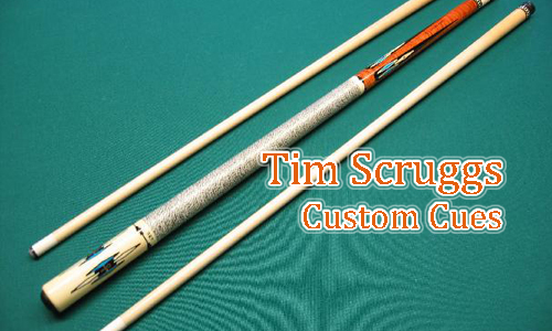 Tim Scruggs Custom Cues